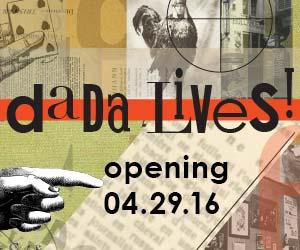 Dada Lives!
