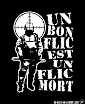 Un bon flic est un flic mort ☆ T-shirt ACAB anti-violence-policiere ☆  Ni-Dieu-Ni-Maitre.com