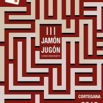 III Jamón Jugón
