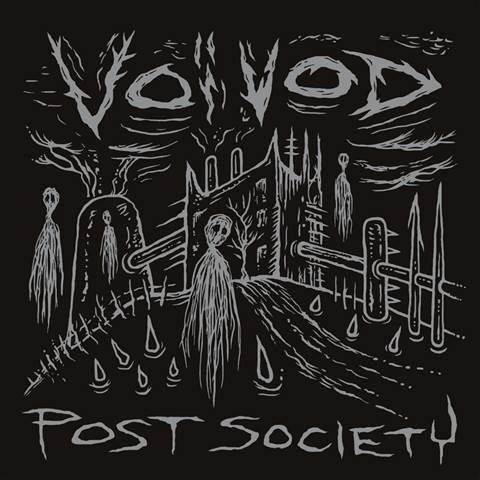 Voivod  Post Society  Encyclopaedia Metallum The Metal