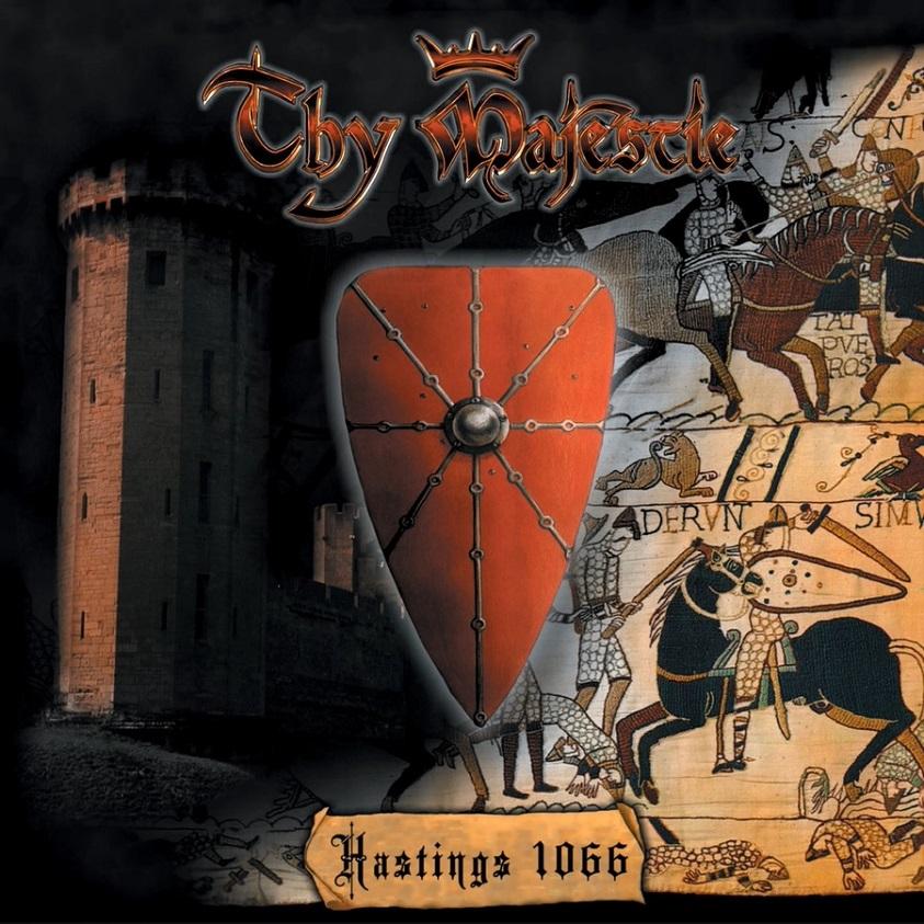 Thy Majestie  Hastings 1066  Encyclopaedia Metallum The