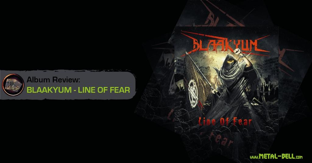 BLAAKYUM Line Of Fear: A Remarkable Evolution - (9.2/10)