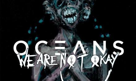 Oceans (We're Not Okay)