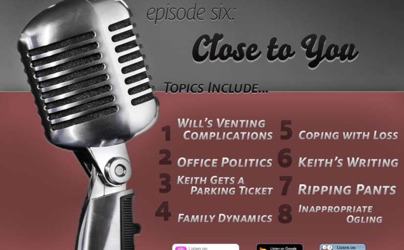 Episode Six: Close to You