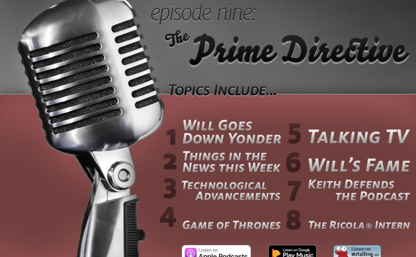 Episode Nine: The Prime Directive