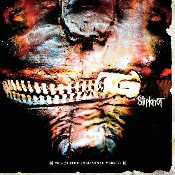 Slipknot - Vol. 3- The Subliminal Verses