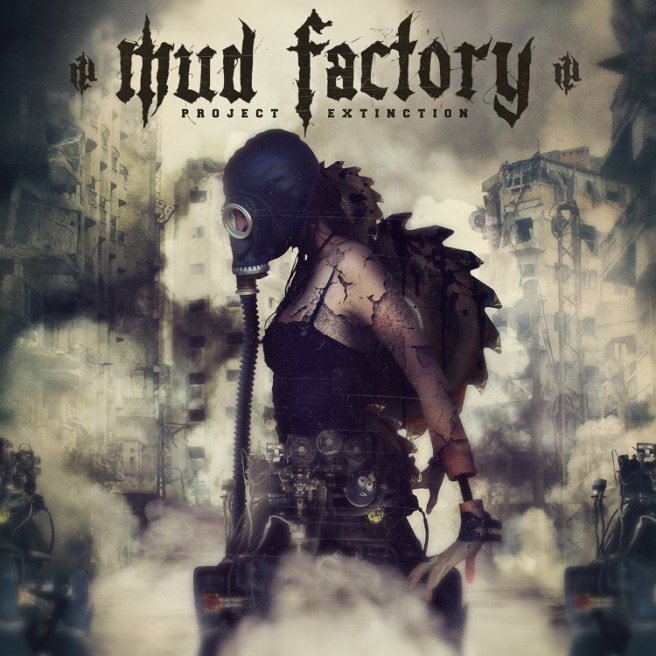Mud Factory - Project Extinction