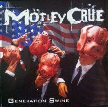 Mötley Crue – Generation Swine (1997)