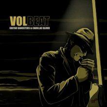 Volbeat – Guitar Gangster & Cadillac Blood (2008)