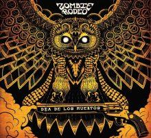 Zombie Rodeo – Dia De Los Muertos EP (2015)