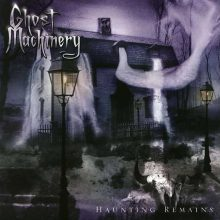 Ghost Machinery – Haunting Remains (2005)