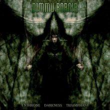 Dimmu Borgir – Enthrone Darkness Triumphant (1997)