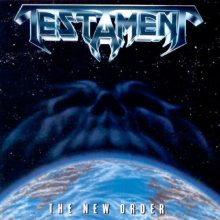 Testament – The New Order (1988)