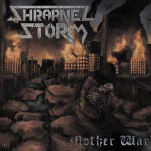 Shrapnel Storm – Mother War (2015)