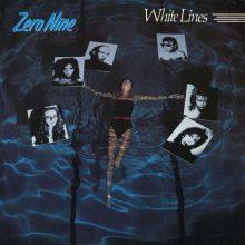 Zero Nine – White Lines (1985)
