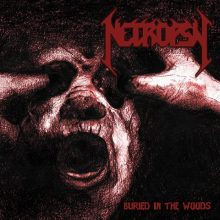 Necropsy – Buried In The Woods (2015)