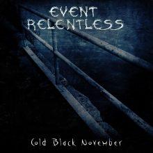 Event Relentless – Cold Black November EP (2015)