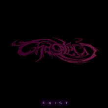Chaotech – Exist (2010)