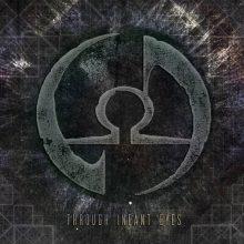 End of Aeon – Through Infant Eyes (2016)