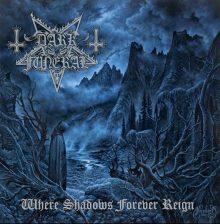 Dark Funeral – Where Shadows Forever Reign (2016)