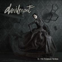 Devilment – II: The Mephisto Waltzes (2016)
