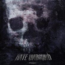 Hate Unbound – Plague (2017)