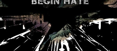 A Lie Nation – Begin Hate (2017) EP