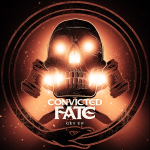 Convicted-Fate-Get-Up