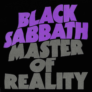 Black Sabbath – Master of Reality- 25 Days of Christmas Metal Countdown Day 14