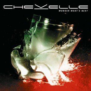Chevelle – Wonder What's Next – 25 Days of Christmas Metal Countdown Day 15
