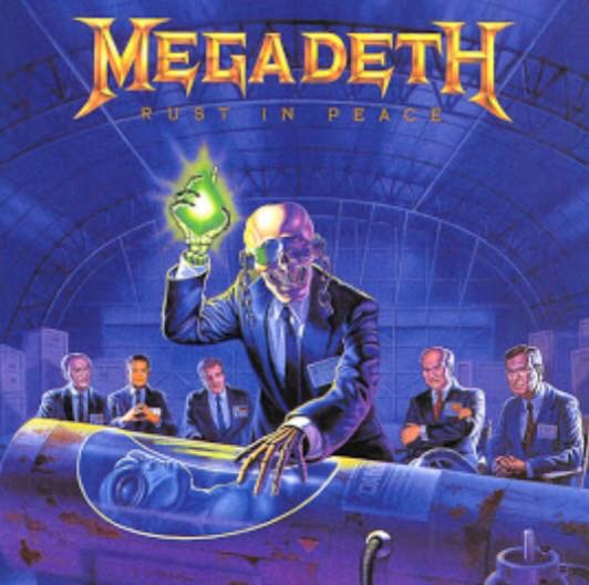 Megadeth – Rust In Peace : Must Own Heavy Metal/Hard Rock Albums