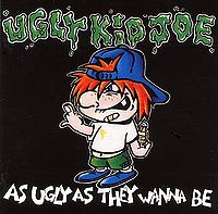 "Ugly Kid Joe ""As Ugly As They Wanna Be"" large EP pic"