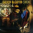 "Drivin N Cryin ""Smoke"" small album pic"