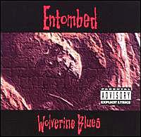 """Entombed """"Wolverine Blues"""" large album pic"""