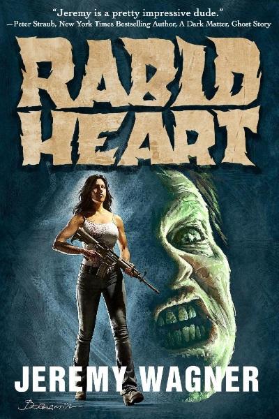 Jeremy Wagner Rabid Heart