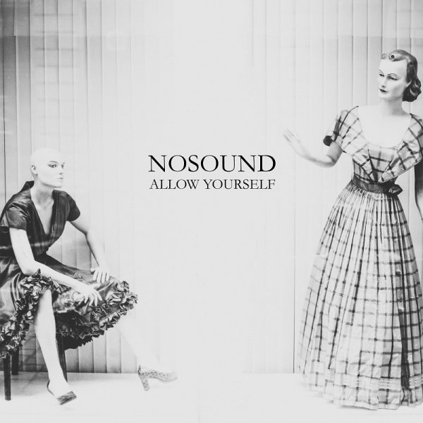 Nosound Allow Yourself