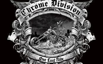 Chrome Divison One Last Ride