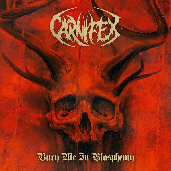 Carnifex Bury Me in Blasphemy