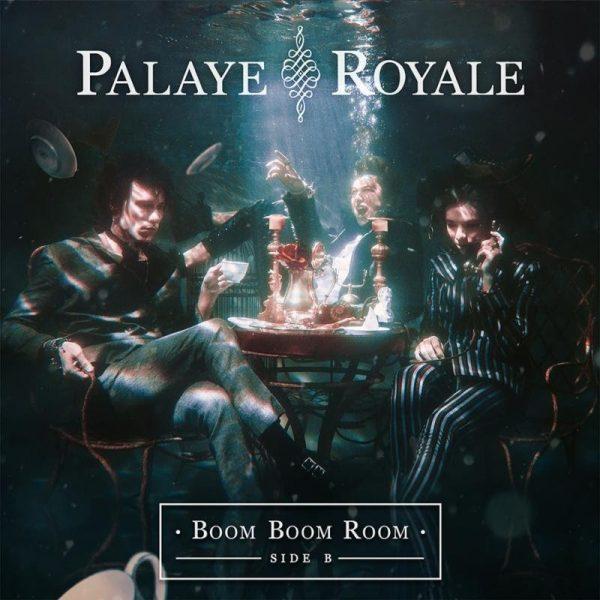 Palaye Royale Boom Boom Room Side B