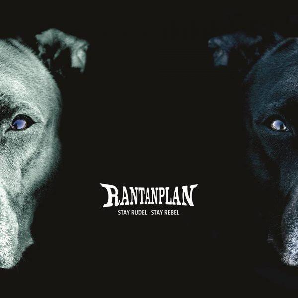 Rantanplan Stay Rudel Stay Rebel