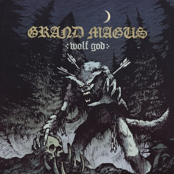 Grand Magus Wolf God album cover. The album cover is a drawn image of a werewolf in a night time forest. The werewolf has manacles with broken chains around its wrists and there are arrows stuck in its back. The wolf holds a skull in its left hand while it's left hand reaches forward toward the viewer.