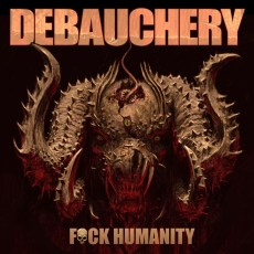 Debauchery - Fuck Humanity, Gatefold, LP