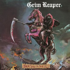 Grim Reaper - See You in Hell, 180gr