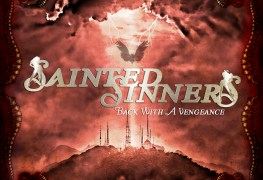 "SaintedSinners BackWithAVengeance - REVIEW: SAINTED SINNERS - ""Back With A Vengeance"""