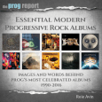 "prog book - BOOK REVIEW: ""Essential Modern Progressive Rock Albums: Images and Words Behind Prog's Most Celebrated Albums 1990-2016"""