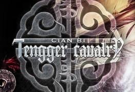 """Cian Bi - REVIEW: TENGGER CAVALRY - """"Cian Bi"""""""