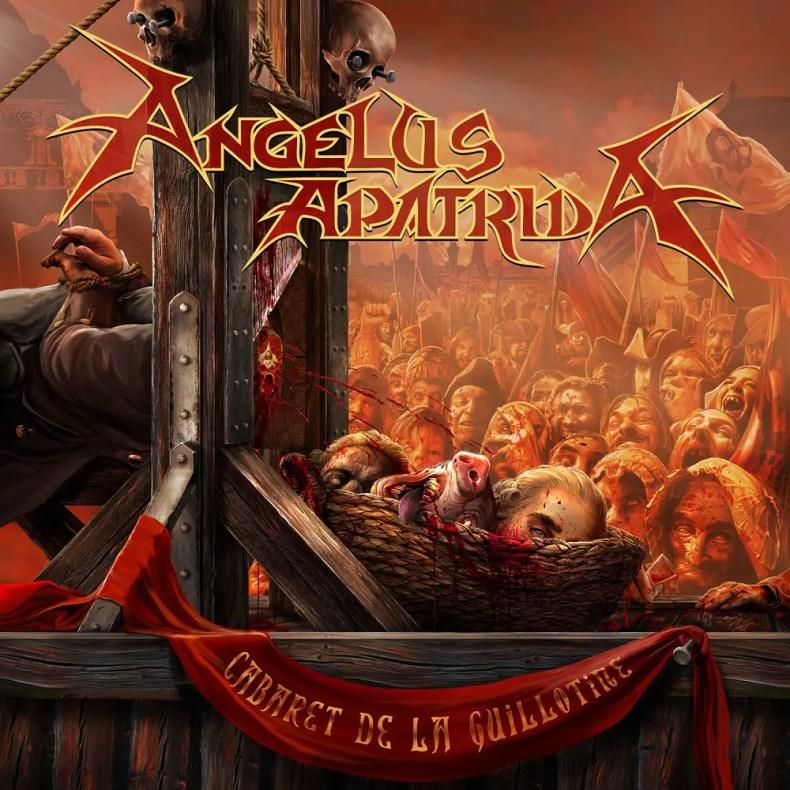 """Angelus Cabaret - REVIEW: ANGELUS APATRIDA - """"Cabaret De La Guillotine"""""""