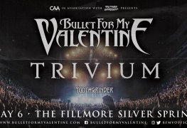 BFMV - GIG REVIEW: Bullet For My Valentine, Trivium & Toothgrinder Live at The Fillmore, Silver Spring, MD