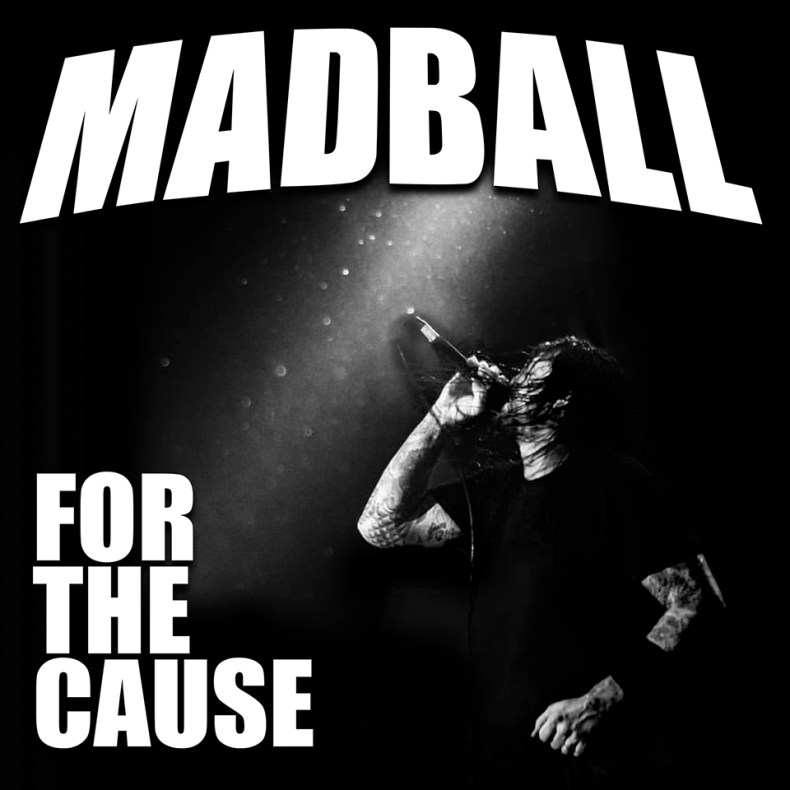"""Madball Cover - REVIEW: MADBALL - """"For The Cause"""""""