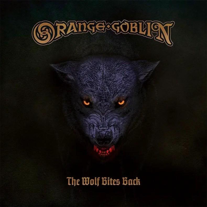 "Wolf Bites - REVIEW: ORANGE GOBLIN - ""The Wolf Bites Back"""